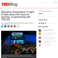 Education Everywhere: A night of talks about the future of learning