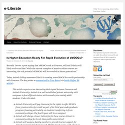 Is Higher Education Ready For Rapid Evolution of xMOOCs?