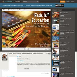 iPads in Education- Examples from the Classroom