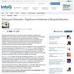 La classe autogérée : Scrum pour l'Education - Expériences d'eduScrum et Blueprint Education