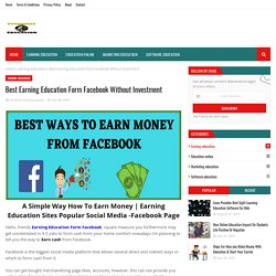 Best Earning Education Form Facebook Without Investment