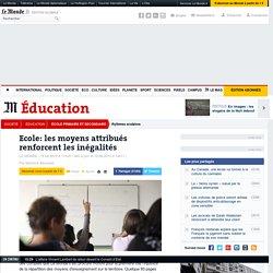 Education : comment l'Etat favorise les plus privilégiés
