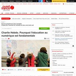 Charlie Hebdo. Pourquoi l'éducation au numérique est fondamentale