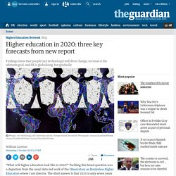 Higher education in 2020: three key forecasts from new report