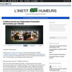 3 idées reçues sur l'éducation française démontées par l'OCDE