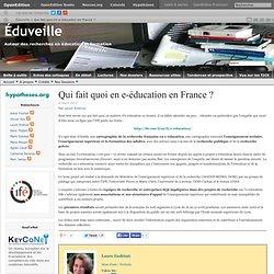 Qui fait quoi en e-éducation en France ?