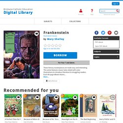 Brisbane Catholic Education Digital Library - Frankenstein: classic tale retold with color illustrations