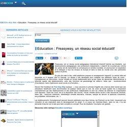 Education : Freasyway, un réseau social éducatif