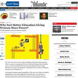 Why Isn't Better Education Giving Women More Power? - Garance Franke-Ruta