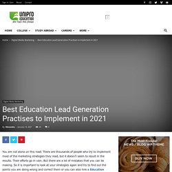 Best Education Lead Generation Practises to Implement in 2021