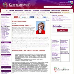 Education World ® Technology Channel: Visual Literacy: Hooked on Glogster: Posters 2.0