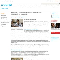 Assurer une éducation de qualité pour les enfants handicapés du Cambodge
