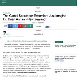 The Global Search for Education: Just Imagine - Dr. Brian Annan - New Zealand