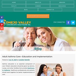 Adult Asthma Care—Education and Implementation