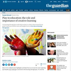 Play in education: the role and importance of creative learning
