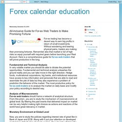 Forex calendar education: All-inclusive Guide for For-ex Web Traders to Make Promising Fortune
