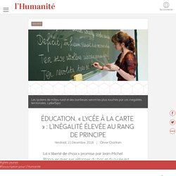 Éducation. « Lycée à la carte » : l'inégalité élevée au rang de principe