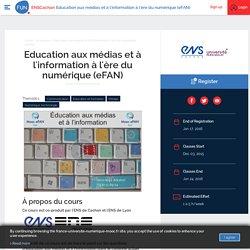 Education aux médias et à l'information à l'ère du numérique (eFAN)