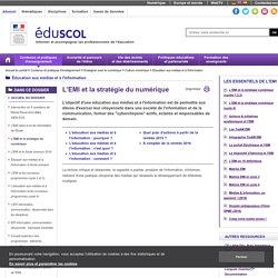 Éducation aux médias et à l'information - L'EMI et la stratégie du numérique