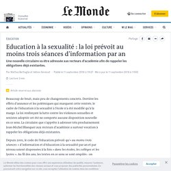 Education à la sexualité : la loi prévoit au moins trois séances d'information par an