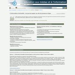 éducation aux médias et à l'information - L'information d'actualité : du journal papier au site de presse en ligne