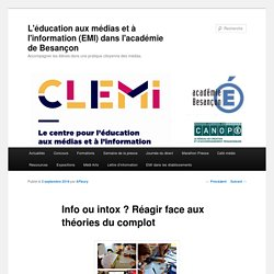Sitographie - Info ou intox ? (CLEMI)