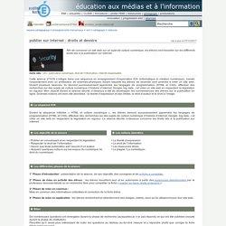 éducation aux médias et à l'information - publier sur internet: droits et devoirs