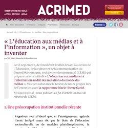 « L'éducation aux médias et à l'information », un objet à inventer