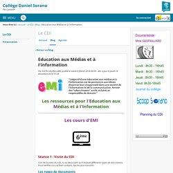 Education aux Médias et à I'information - Le CDI - Daniel Sorano de Pins Justaret