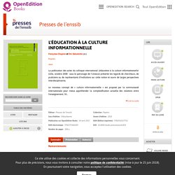 L'éducation à la culture informationnelle - Presses de l'enssib