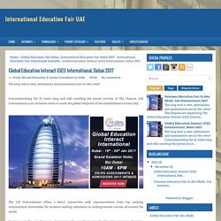 Global Education Interact (GEI) International, Dubai 2017 ~ International Education Fair UAE