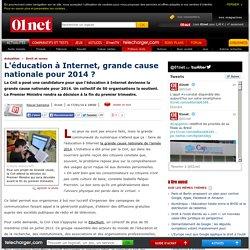 L'éducation à Internet, grande cause nationale pour 2014 ?