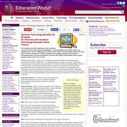 Education World ® Technology Center: An Interview with Assistive Technology Developer Steve Timmer