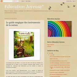 Le guide magique des instruments de la nature