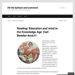 Reading 'Education and mind in the Knowledge Age' Carl Bereiter #cck11