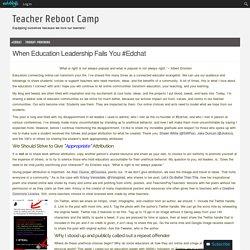 When Education Leadership Fails You #Edchat