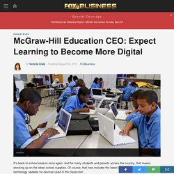 McGraw-Hill Education CEO: Expect Learning to Become More Digital