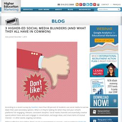 3 Higher-Ed Social Media Blunders (and What They All Have in Common)