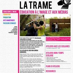 Éducation à l'image - Association La Trame