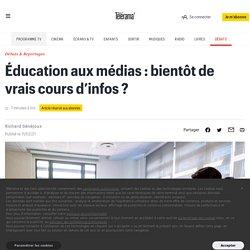 Éducation aux médias : bientôt de vrais cours d'infos ?