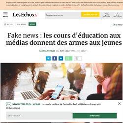 Fake news : les cours d'éducation aux médias donnent des armes aux jeunes