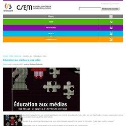 Conseil Supérieur de l'Éducation aux médias & jeux vidéo / CSEM