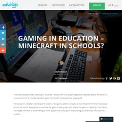 Gaming in Education – Minecraft in Schools?