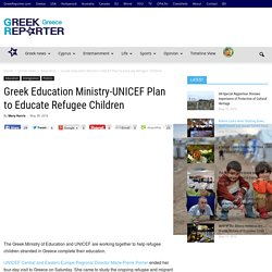 Greek Education Ministry-UNICEF Plan to Educate Refugee Children
