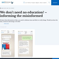 We don't need no education? – informing the misinformed