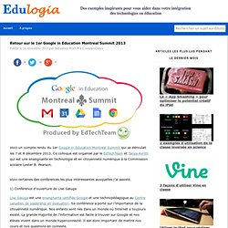 Retour sur le 1er Google in Education Montreal Summit 2013