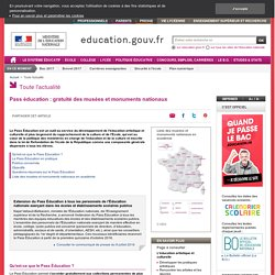 Pass éducation : gratuité des musées et monuments nationaux