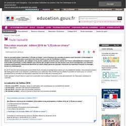 """Éducation musicale : édition 2016 de """"L'École en chœur"""""""