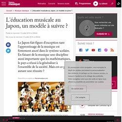 L'éducation musicale au Japon, un modèle à suivre ?