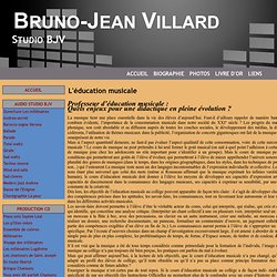 L'éducation musicale - Bruno-Jean Villard